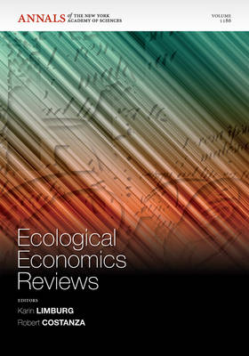 Ecological Economics Reviews, Volume 1186 - Annals of the New York Academy of Sciences (Paperback)