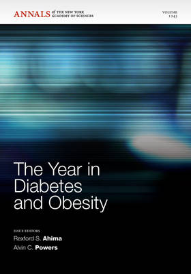 The Year in Diabetes and Obesity, Volume 1281 - Annals of the New York Academy of Sciences (Paperback)