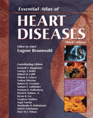 Essential Atlas of Heart Diseases (Hardback)