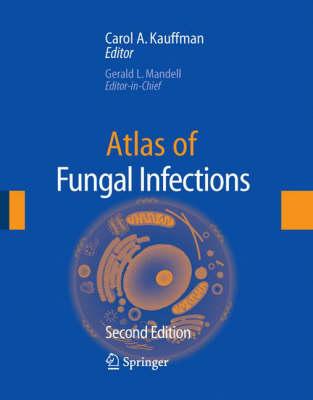 Atlas of Fungal Infection (Hardback)