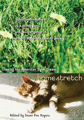 Homestretch: Chasing the American Dyke Dream (Paperback)