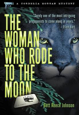 The Woman Who Rode To The Moon: A Cordelia Morgan Mystery (Paperback)