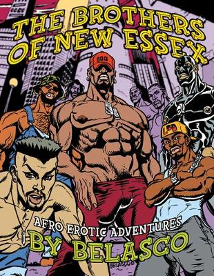 Brothers Of New Essex: Afro-Erotic Adventures (Paperback)