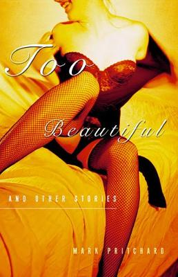 Too Beautiful and Other Stories (Paperback)