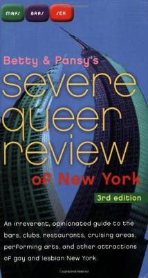 Betty and Pansy's Severe Queer Review of New York (Paperback)