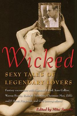 Wicked: Sexy Tales of Legendary Lovers (Paperback)