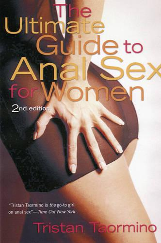 The Ultimate Guide to Anal Sex for Women (Paperback)