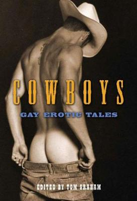 Cowboys: Gay Erotic Tales (Paperback)