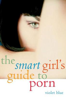 The Smart Girl's Guide to Porn (Paperback)