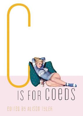 C is for Coeds (Paperback)