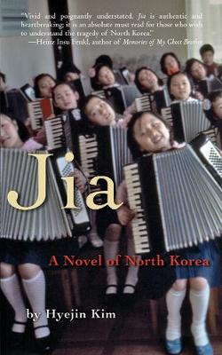 Jia: A Novel of North Korea (Paperback)