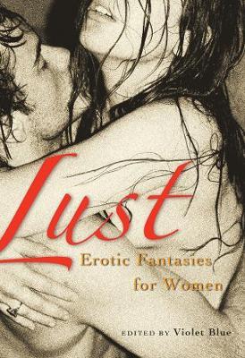 Lust: Erotic Fantasies for Women (Paperback)