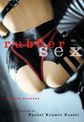 Rubber Sex (Paperback)