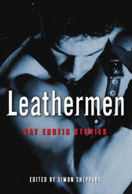 Leathermen: Gay Erotic Stories (Paperback)
