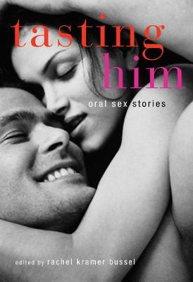 Tasting Him: Oral Sex Stories (Paperback)