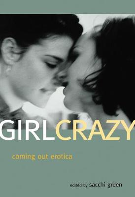 Girl Crazy: Coming out Erotica (Paperback)