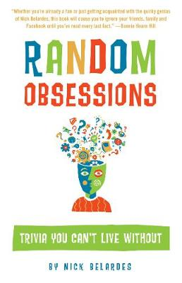 Random Obsessions: Trivia You Can't Live without (Paperback)