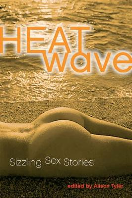 Heat Wave: Hot, Hot, Hot Erotica (Paperback)