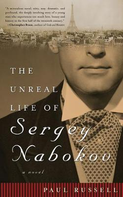 The Unreal Life of Sergey Nabokov: A Novel (Paperback)