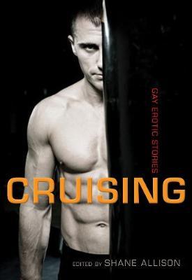Cruising: Gay Erotic Stories (Paperback)
