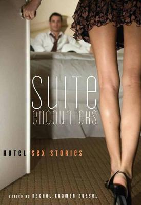 Suite Encounters: Hotel Sex Stories (Paperback)