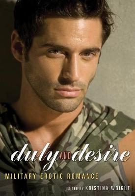 Duty and Desire: Military Erotic Romance (Paperback)