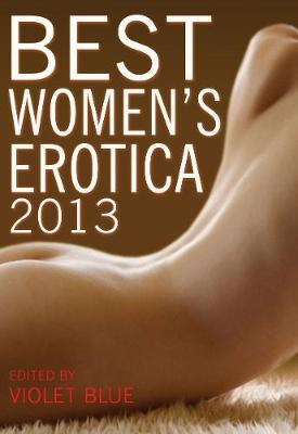 Best Women's Erotica 2013 (Paperback)
