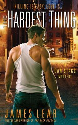 The Hardest Thing: A Dan Stagg Mystery (Paperback)