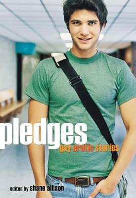 Pledges: Gay Erotic Stories (Paperback)