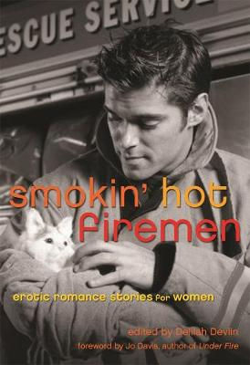 Smokin' Hot Firemen: Erotic Romance Stories for Women (Paperback)