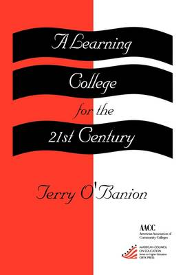 A Learning College for the 21st Century - Series on Higher Education (Paperback)