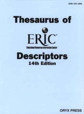 Thesaurus of ERIC Descriptors, 14th Edition (Hardback)