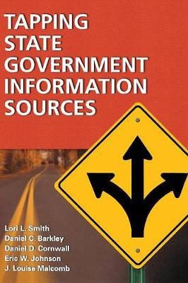 Tapping State Government Information Sources (Hardback)