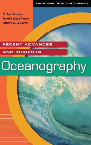 Recent Advances and Issues in Oceanography - Frontiers of Science Series (Hardback)