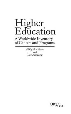 Higher Education: A Worldwide Inventory of Centers and Programs (Hardback)