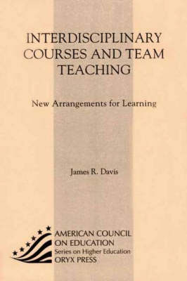 Interdisciplinary Courses and Team Teaching (Paperback)