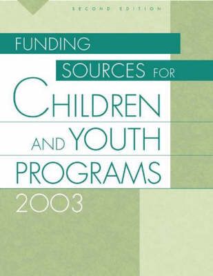 Funding Sources for Children and Youth Programs 2003 (Hardback)