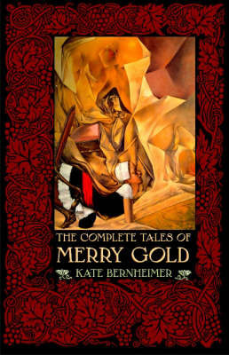 The Complete Tales of Merry Gold (Paperback)