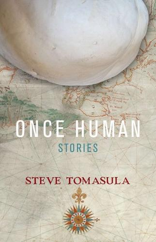 Once Human: Stories (Paperback)