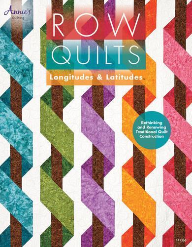 Row Quilts: Longitudes and Latitudes (Paperback)