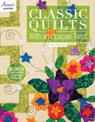 Classic Quilts with an Upscale Twist (Paperback)