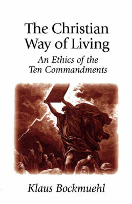 The Christian Way of Living (Paperback)