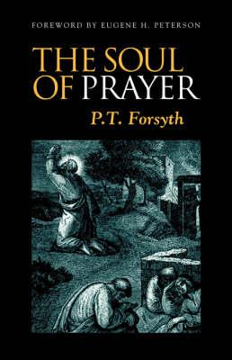The Soul of Prayer (Paperback)