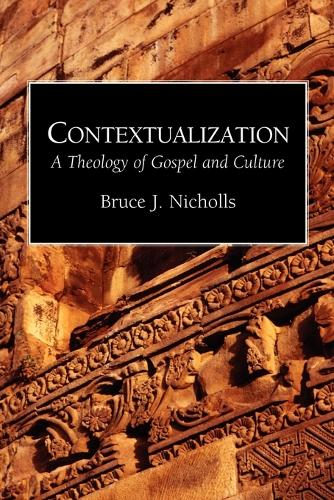 Contextualization Theology of Gospel and Culture (Paperback)