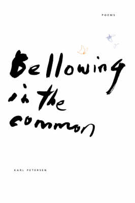 Bellowing in the Common (Paperback)