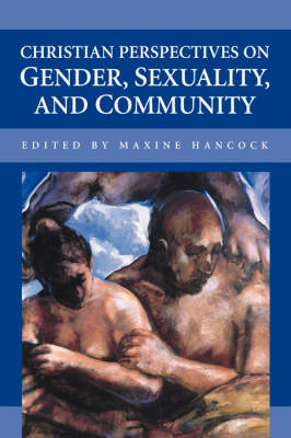 Christian Perspectives on Gender, Sexuality, and Community (Paperback)
