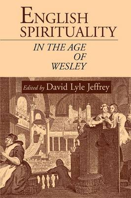 English Spirituality in the Age of Wesley (Paperback)