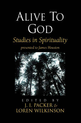 Alive to God: Studies in Spirituality (Paperback)