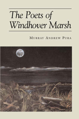 The Poets of Windhover Marsh (Paperback)