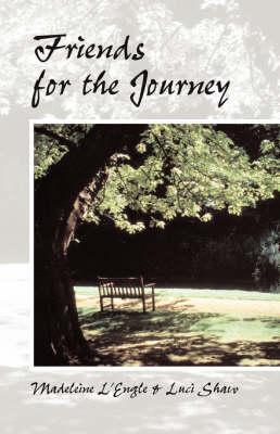 Friends for the Journey (Paperback)